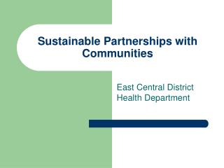 Sustainable Partnerships with Communities