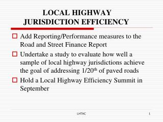 LOCAL HIGHWAY        JURISDICTION EFFICIENCY