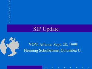 SIP Update
