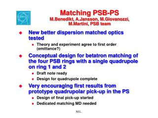 Matching PSB-PS M.Benedikt, A.Jansson, M.Giovanozzi, M.Martini, PSB team