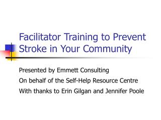 Facilitator Training to Prevent Stroke in Your Community