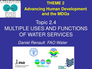 Topic 2.4 MULTIPLE USES AND FUNCTIONS OF WATER SERVICES