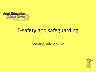 E-safety and safeguarding