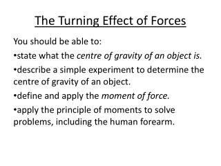 The Turning Effect of Forces