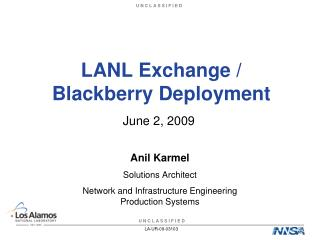 LANL Exchange / Blackberry Deployment
