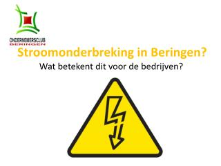 Stroomonderbreking in Beringen?