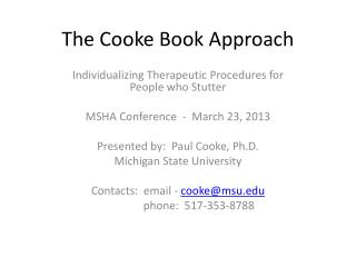 The Cooke Book Approach