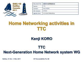 Home Networking activities in TTC