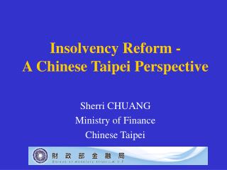 Insolvency Reform - A Chinese Taipei Perspective