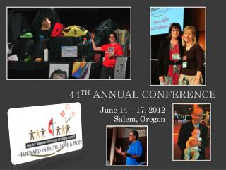44 th Annual conference