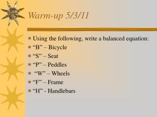 Warm-up 5/3/11