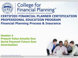 Session 4 Present Value Annuity Due Serial Payment Future Sum Amortization