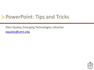 PowerPoint: Tips and Tricks