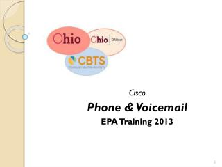 Cisco Phone & Voicemail EPA Training 2013