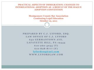 PREPARED BY C.J . Lyford, Esq. Law  Office of C.J. Lyford 632 Germantown Ave.