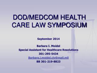 DOD/MEDCOM HEALTH CARE LAW SYMPOSIUM