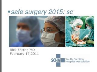 safe surgery 2015: sc