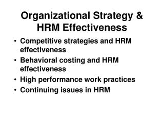 Organizational Strategy & HRM Effectiveness