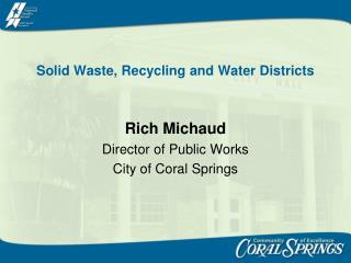Solid Waste, Recycling and Water Districts