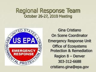 Regional Response Team  October 26-27, 2010 Meeting