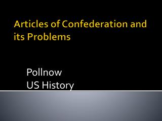 Articles of Confederation and its Problems