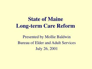 State of Maine Long-term Care Reform
