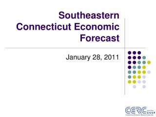 Southeastern Connecticut Economic Forecast
