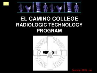 EL CAMINO COLLEGE RADIOLOGIC TECHNOLOGY PROGRAM