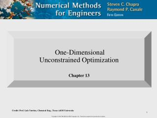 One-Dimensional  Unconstrained Optimization Chapter 13