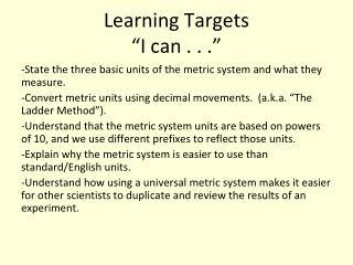 """Learning Targets """"I can . . ."""""""