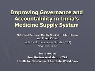 Improving Governance and Accountability in India�s Medicine Supply System