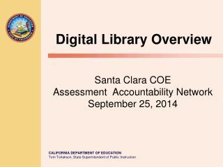 Santa Clara COE Assessment  Accountability Network September 25, 2014