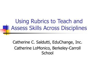 Using Rubrics to Teach and Assess Skills Across Disciplines