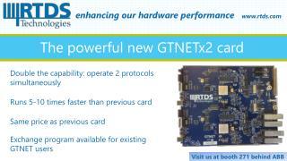 The powerful new GTNETx2 card