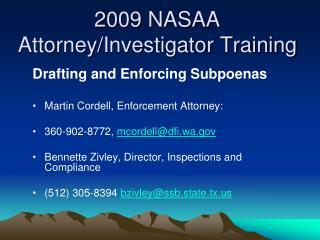 2009 NASAA  Attorney/Investigator Training