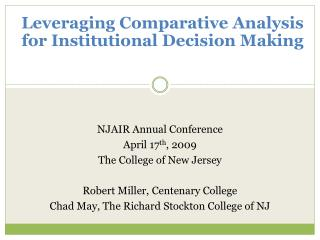 Leveraging Comparative Analysis for Institutional Decision Making