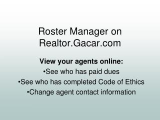 Roster Manager on Realtor.Gacar