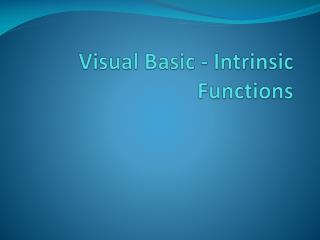 Visual Basic - Intrinsic Functions