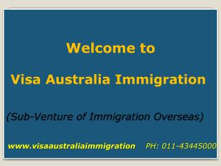 Australia Immigration- Offering Multiple Opportunities for the Immigrants to Succeed
