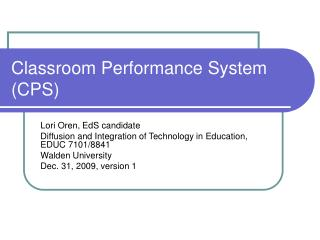 Classroom Performance System (CPS)