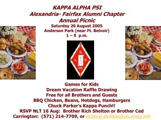 KAPPA ALPHA PSI  Alexandria- Fairfax Alumni Chapter Annual Picnic Saturday 20 August 2005