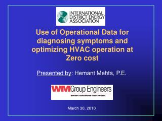 Use of Operational Data for diagnosing symptoms and optimizing HVAC operation at Zero cost