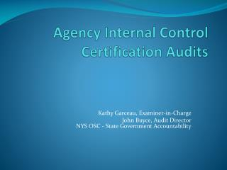 Agency Internal Control Certification  Audits