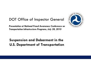 Suspension and Debarment in the  U.S. Department of Transportation