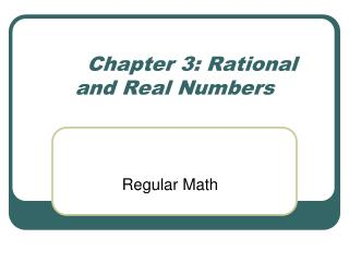 Chapter 3: Rational and Real Numbers
