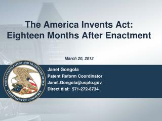 The America Invents Act: Eighteen Months After Enactment