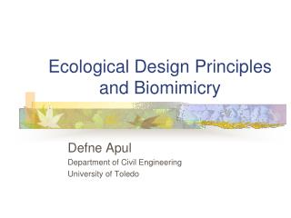 Ecological Design Principles and Biomimicry