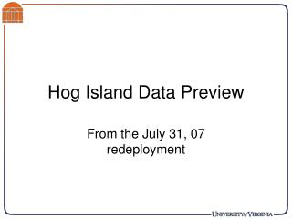 Hog Island Data Preview