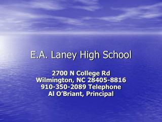 E.A. Laney High School