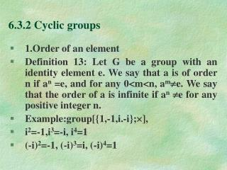 6.3.2 Cyclic groups